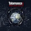 TALAMASCA MAKE SOME NOISE