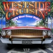 YORK V.I.P presents WESTSIDE CRUSIN' -JPN West Coast Style-