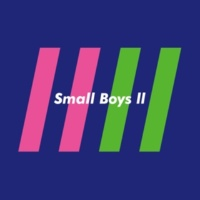 Small Boys Selfish Girl feat. 藤井隆