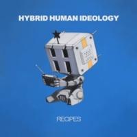 HYBRID HUMAN IDEOLOGY FLASH BACK