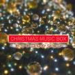 クリスマスオルゴール クリスマス MUSIC BOX ~ヒットコレクション~