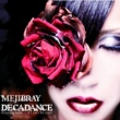 MEJIBRAY DECADANCE - Counting Goats … if I can't be yours -