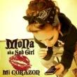 MoNa a.k.a. Sad Girl Mi CORAZON