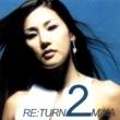 ミナ ミナ 2集 - Re:Turn 2 Mina