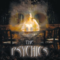 THE PSYCHICS 21ST CENTURY WHIPPING BOY