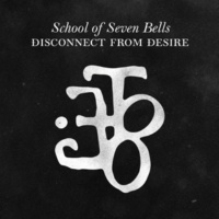 School of Seven Bells Bye Bye Bye
