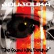 JOUJOUKA The Sound Kills Despair