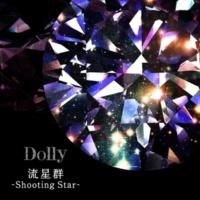 Dolly 流星群-Shooting Star-