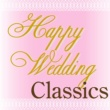 V/A Happy Wedding Classics