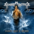 Sonata Arctica Don't Say A Word