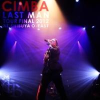 CIMBA Intro ~last man standing~(Live Ver.)