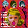 THE RiCECOOKERS of the real