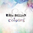 Blu-BiLLioN colours