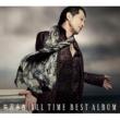 矢沢永吉 矢沢永吉「ALL TIME BEST ALBUM」