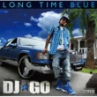 DJ☆GO LONG TIME BLUE