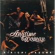 矢沢永吉 時間よ止まれ 「LIVE ALBUM Anytime Woman」より