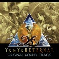 Falcom Sound Team jdk FEENA(オリジナル・サウンドトラック 「イース&イースIIエターナル」Ys2-1)
