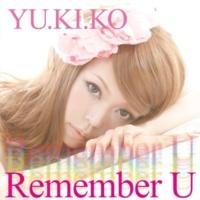 YU.KI.KO Remember U
