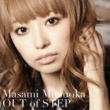 光岡昌美 Out of STEP