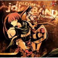 Falcom Sound Team jdk TO MAKE THE END OF DIGGING (ぐるみん)(ファルコムvs.jdkバンド 2010 SUMMER)