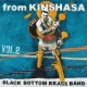 BLACK BOTTOM BRASS BAND From KINSHASA vol.02