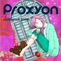 Proxyon アカルイミライ