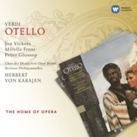 Mirella Freni/Jon Vickers/Berliner Philharmoniker/Herbert von Karajan Otello, Act II, Quarta scena: D'un uom che geme sotto il tuo disdegno ... (Desdemona/Otello)