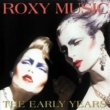 Roxy Music The Early Years