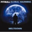 Pitbull グローバル・ウォーミング~最強盤~ (Japan Version)