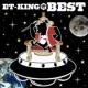 ET-KING 愛しい人へ