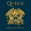 Queen Greatest Hits II [2011 Remaster]