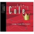 Nat King Cole Songs From The Heart