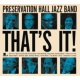 Preservation Hall Jazz Band ザッツ・イット!