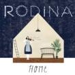 RODINA Home