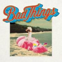 Bad Things John Wayne (Bonus Track)