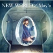 May'n NEW WORLD