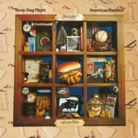 Three Dog Night American Pastime