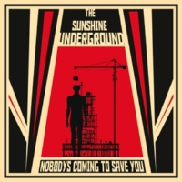 The Sunshine Underground Coming To Save You