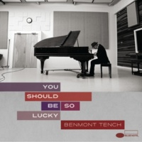 Benmont Tench You Should Be So Lucky