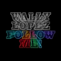 Wally Lopez Club Saved My Life feat. Brick & Lace and J. Balvin