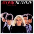Blondie Atomic: The Very Best Of Blondie