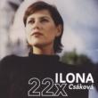 Ilona Csáková 22x Ilona/Best Of