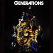 GENERATIONS GENERATIONS