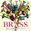 V.A. BRASS BEST SELECTION ~MOVIE~