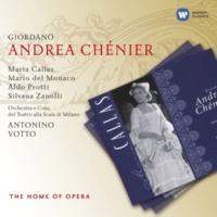 Mario del Monaco/Orchestra del Teatro alla Scala, Milano/Antonino Votto Andrea Chénier (2002 Remastered Version), Act II: No, non m'inganno! (L'Incredibile/Chénier/Roucher)