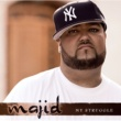 Majid MY STRUGGLE