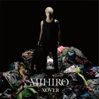MIHIRO ~マイロ~ How You Want