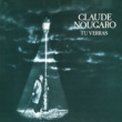 Claude Nougaro Tu Verras (1978 - 1979)