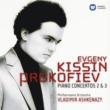 Evgeny Kissin Prokofiev: Piano Concertos Nos. 2 & 3