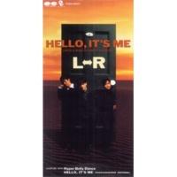 L⇔R HELLO、IT'S ME(Instrumental version)